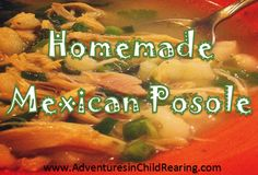 mexican posol, healthi food, homemad mexican, easi recip, homeschool adventurez