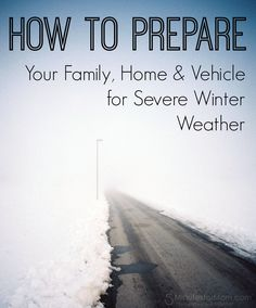 How To Prepare for Severe Winter Weather