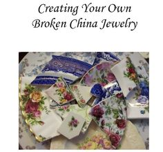 Broken China Jewelry