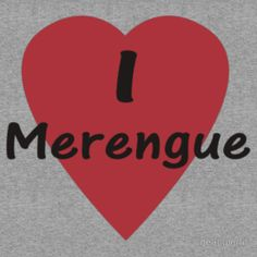 Dance - I Love Merengue T-Shirt & Top