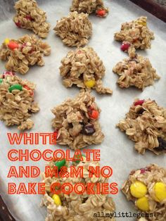 White Chocolate and M&M No Bakes Cookies from My Little Gems
