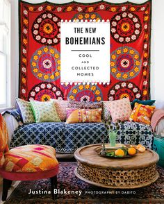 The New Bohemians: Cool and Collected Homes. Cover reveal!
