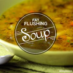 Included in this recipe, are superfoods that are packed with antioxidants and aid with flushing toxins and subsequently, fat from the body.  #fatflush #soup #healthy #recipe