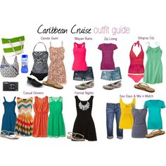 Caribbean Cruise Outfit Guide (7 nights).  Includes ideas for shore excursions, casual dinners, sea days, and formal nights.