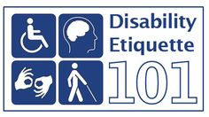 DISABILITY ETIQUETTE 101 | This is very educational!