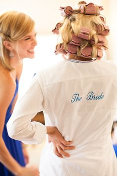 Getting Ready Before the Wedding Bride Shirt. Great idea for the bridesmaids, too. @Amber Garcia