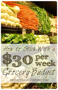 Spend just $30 per week on groceries and eat well. Grocery list and meal ideas included!