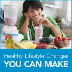 Healthy Lifestyle Changes You Can Make