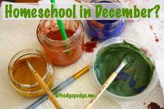 Do You #Homeschool in December?