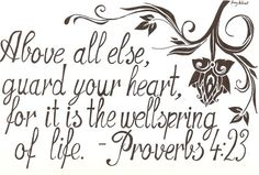 tattoo ideas, proverb 423, god, faith, key to my heart quotes, guard, inspir, life verse, live
