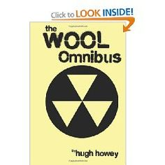 So... did you catch the fact that I like Hugh Howey's WOOL series? Being a 5 part series, you could just go ahead and by the bundled omnibus... keeps life easy :)
