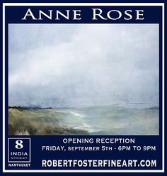 Anne Rose. Solo show at Robert Foster Fine Art, September 5-17th, 2014.