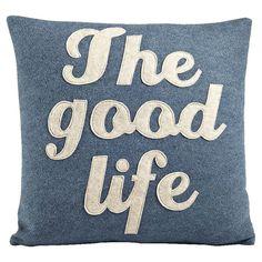 The Good Life Pillow at Joss & Main