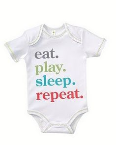 eat.sleep.play.repeat. Idea for when I try heat transfer