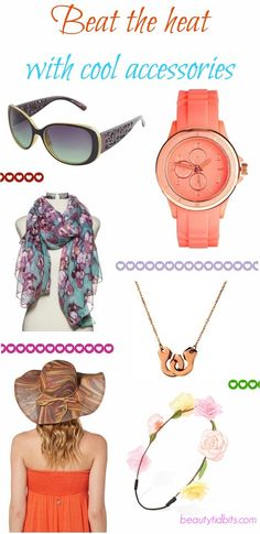 Beat the heat with cool accessories via @beautytidbits