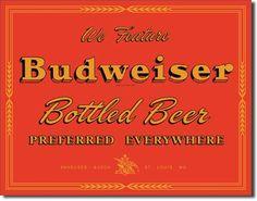 Budweiser Preferred Tin Sign, $8.95