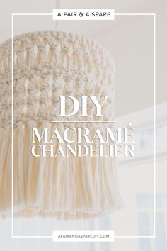 make-this-gorgeous-diy-macrame-chandelier
