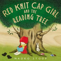 (Author has Japanese heritage) Red Knit Cap Girl and the Reading Tree
