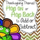 This Thanksgiving themed addition and subtraction math activity can be done whole class or as a center. The students have to decide if they should...