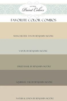 Benjamin moore paint colors: manchester tan vapor dried basil squirrel tail natural linen