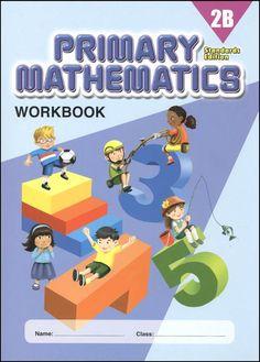 Primary Mathematics Workbook 2B Standards Edition