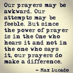 prayer, amen, life, god jesus, inspir, max lucado, lds, faith quote, live