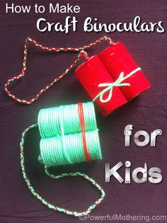 How to Make Craft Binoculars for Kids - teach kids about being observant and how to pay attention to detail