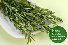 How to make herb infused olive oil