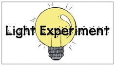 What the Teacher Wants!: Science Experiments for Elementary-Light Experiment. Which object shows through the most light