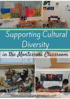Montessori Nature: Supporting Cultural Diversity in the Montessori Classroom.