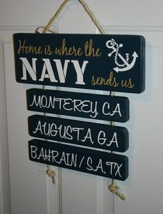 Hand Painted Home is Where the NAVY sends us by krcustomwoods-want this except for marines duh!