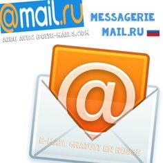 Le système de messagerie Russe nommé Mail.ru. Un outil webmail gratuit et ouvert à tous.