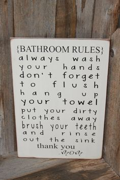 Bathroom Rules Board with Vinyl lettering