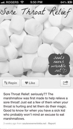 Marshmallows for sore throat