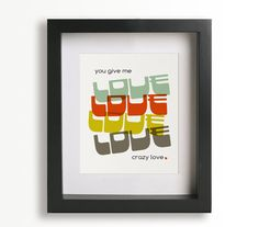 Crazy Love / Van Morrison - Music Lyric Art Print - home decor, wall decor, retro design, wall art, unique, gift idea. $19.95, via Etsy.