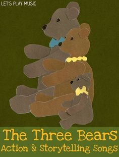Goldilocks and the Three bears :  Song with actions and story telling - Let's Play Music