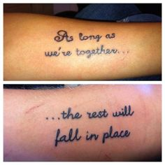couple tattoo, needs a better font! But I love the quote