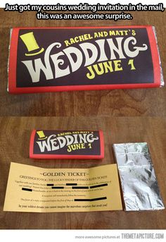 The best wedding invitation… Willy Wonka is my favorite movie :-) never would have thought to do this!!! (Super cute!)
