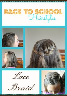 Getting ready for Back to School with Back to School Hairstyles for girls! Fast and easy hairstyles you can do in very little time. Check out this Lace Braid.