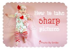 how to take sharp pictures