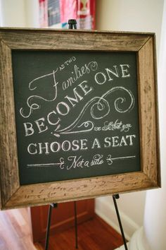 choose a seat  not a side chalkboard sign ceremony decorations $200 wedding ceremonies, chalkboards, idea, chalkboard writing, chalkboard signs, weddings, ceremony decorations, wedding signs, ceremony seating