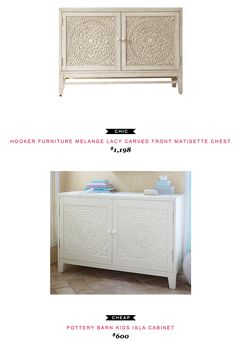 HOOKER FURNITURE MELANGE LACY CARVED FRONT MATISETTE CHEST $1,198  -vs-  POTTERY BARN KIDS ISLA CABINET $600