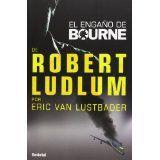 Engano de Bourne, El (El Engano De Bourne) (Spanish Edition)