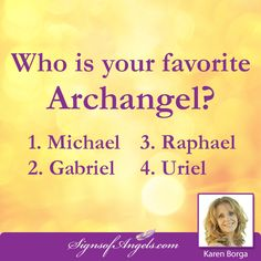 Who is your favorite Archangel?