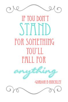 Stand for Something...