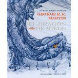 El dragon de hielo / The Ice Dragon (Spanish Edition) by George R. R. Martin, Veronica Casas and Ignacio Gomez Calvo