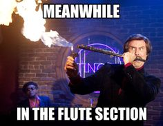 Flute section… @Ashley Walters Walters Walters Walters Walters Grace Stephenson I thought you would like this! Hahaha! :D