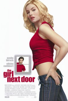The Girl Next Door. Rate 5.9/10.