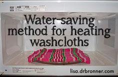 Water-saving method for heating washcloths.