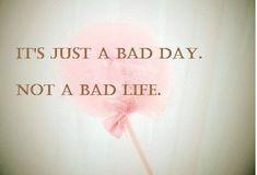 so true. never a bad life.